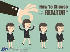 How to Choose the Right REALTOR ®
