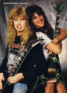 Dave Mustaine and Dan Spitz.