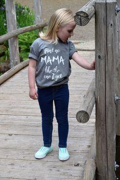 Ain't no Mama Like the One I Got Unisex Kids T-Shirt