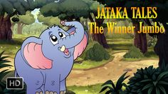 #Jataka #Tales - The Winner Jumbo - #ShortStories for #Children - #Animation #Cartoon #StoriesforKids