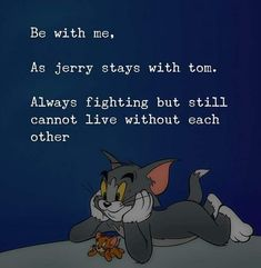 Friend Fight Quotes, Fight With Best Friend, Poem Memes, Best Friend Quotes Funny, Funny Quotes, Tom And Jerry Quotes, Tom And Jerry Funny, Waiting Quotes For Him, The Idealist Quotes