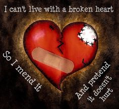 Broken heart broken hearts quotes Heart Ache Sadness Depression Breakup