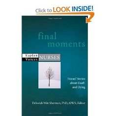 Nurses' reflections on death and dying. I have a chapter in this one.