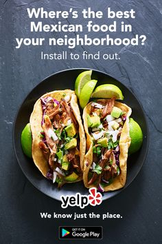 People will go to great lengths to find the best Mexican food in their neighborhood. Get help from the Yelp community with millions of reviews to browse and beautiful photos to peruse. Find that burrito you?ve been dreaming of when you install Yelp today.