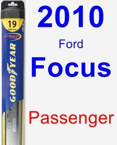 Passenger Wiper Blade for 2010 Ford Focus - Hybrid