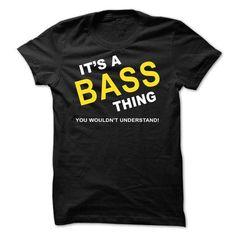 Its A Bass Thing T Shirts, Hoodies Sweatshirts. Check price ==► https://www.sunfrog.com/Names/Its-A-Bass-Thing-prwnv.html?57074