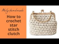 Vintage τσαντάκι πλέξη αστεράκι||star stitch bag with subs - YouTube Lidia Crochet Tricot, Filet Crochet, Crochet Shawl, Crochet Star Stitch, One Skein Crochet, Crochet Bag Tutorials, Crochet Crafts, Crochet Clutch Pattern, Crochet Patterns