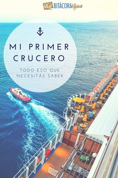Todo lo que necesitás saber antes de hacer tu primer crucero. #cruceros #viajar #viajesencrucero #crucero #viajes #bitacoraviajera
