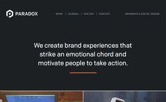 Paradox Design Studio has a very nice site Ui Design Patterns, Ux Design, Work Journal, Creating A Brand, Paradox, Master Class, User Interface, Branding, Motivation