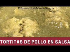 TORTITAS DE POLLO EN SALSA VERDE/RECETA FÁCIL/COMO HACER - YouTube