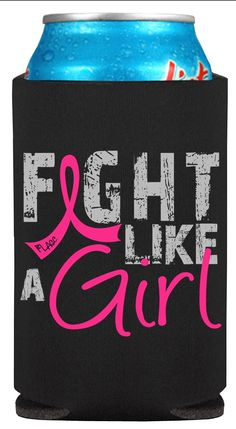 Pink Fight Like a Girl Koozie Can Coolers for Breast Cancer Awareness