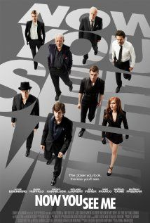 [capsule review] Now You See Me - This one had a good mix of twists, stunts, and decent magic.  A fun watch, even if some of it was predictable or implausible.  (?, 6/2013)