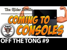 Woot!  New RatzCast Video!! ► The Elder Scrolls Online - Coming to Next Gen Consoles PS4 and Xbox On...