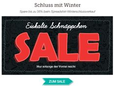 Jetzt viele Produkte im Winterschlußverkauf deutlich günstiger, jetzt zugreifen auf www.t-shirt-mit-druck.de
