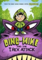Dino-Mike and the T. Rex Attack : Dino-Mike - Franco Aureliani