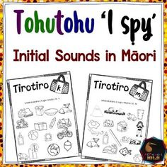 This 68 page product has an I Spy worksheet for each māori sound. Help your students learn basic nouns and verbs. All the words included come from the 1000 most used words in Children's Māori texts. I Spy Games, Initial Sounds, Nouns And Verbs, Maori Art, Classroom Environment, Teaching Resources, Classroom Resources, Student Learning, Early Childhood