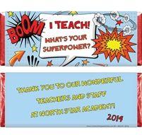 Teachers are Superheros Candy Bar Wrapper