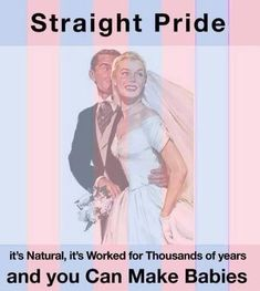 Straight Pride… :) yaaaaaaay It's moving up. Fuck you and your path to better rights! Take that dick and just feel good about how it's attached. Blows a load inside you. I really envy being straight. God Bless America, Along The Way, That Way, Liberty, It Hurts, Freedom, Shit Happens, Beautiful, How To Make