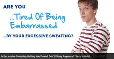 Natural cure for excessive sweating - Discover the natural treatment that controls your excessive sweating.