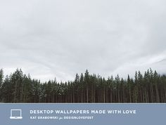 Kat Grabowski nature desktop downloads | designlovefest