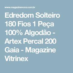 Edredom Solteiro 180 Fios 1 Peça 100% Algodão - Artex Percal 200 Gaia - Magazine Vitrinex