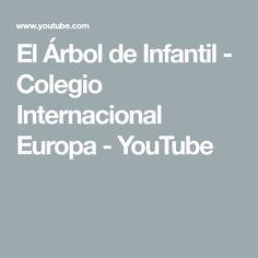 El Árbol de Infantil - Colegio Internacional Europa - YouTube