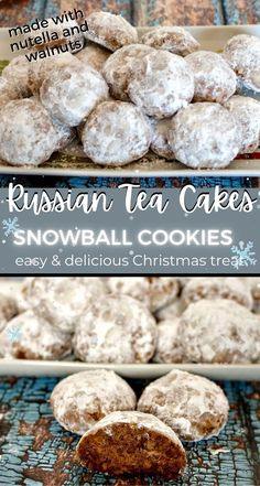 Russian Tea Cakes (Snowball cookies or Mexican Wedding Cake cookies) are a crumbly and buttery winter treat & a yummy Christmas cookie! Fun to make and eat - Nutella and walnuts mixed and coated in powdered sugar.