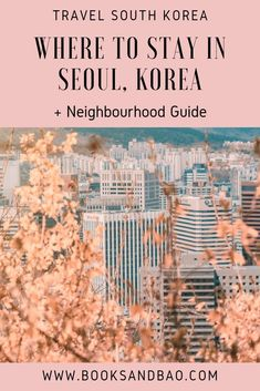 Where to Stay in Seoul, South Korea | Books and Bao In this vast city of 10 Million people, let's take a look at the five coolest neighborhoods and where to stay in Seoul when you visit. #southkorea #korea #asia #asiatravel #asianculture #korean #citybreak #vacation #seoul #seoulcity #travel South Korea Seoul, South Korea Travel, Asia Travel, Japan Travel, Food Travel, Budget Travel, Lotte World, Best Hotels, Luxury Hotels