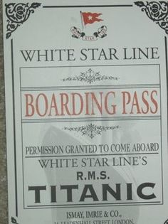White Star LIne Boarding Pass to the Titanic.