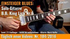 ✪ EINSTEIGER BLUES ►B.B King Lick Nr.6