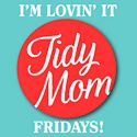 Tidy Mom ~ a self proclaimed neat freak, mom and wife, whose passions are baking, creating, photography and of course family