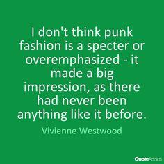"""vivienne westwood"" + ""punk"" + ""quote"" - Google Search"
