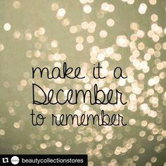 Make It A December To Remeber!