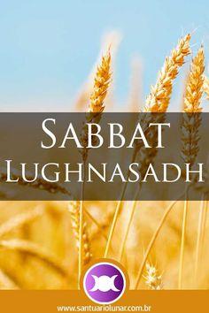 Roda do Ano - Sabbat Lughnasadh (Lammas) - Calendário Pagão Pagan Calendar, Wiccan Sabbats, O Ritual, Witchcraft, Spelling, Harvest, 1, Invitations, Activities