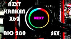 NZXT X62 Kraken AIO 280 mm - The sexiest AIO liquid cooling ever made - ...