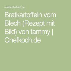Bratkartoffeln vom Blech (Rezept mit Bild) von tammy | Chefkoch.de