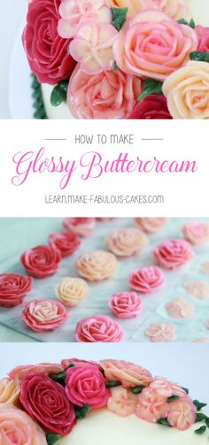 How to Make Glossy Buttercream Recipe with video.  by Make Fabulous Cakes
