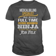 Awesome Tee For Medical Billing Specialist T-Shirts, Hoodies. Get It Now ==>…