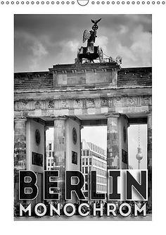 BERLIN in Monochrom (Wandkalender 2017 DIN A3 hoch): Urba... https://www.amazon.de/dp/3665314437/ref=cm_sw_r_pi_dp_x_cTwqybX39A1BS #Kalender #Wandkalender #2017 #Kalender2017 #Reise #dekorativ #Planer #Monatskalender #Berlin #monochrom #schwarzweiß #Stadt #Sehenswürdigkeiten