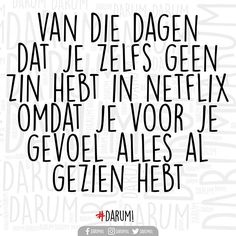 Verveling is a bitch... #darum #zondag