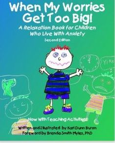 Book Review: When My Worries Get Too Big  - pinned by @PediaStaff – Please Visit ht.ly/63sNtfor all our pediatric therapy pins