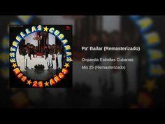 """Pa' Bailar""  - ORQ. ESTRELLAS CUBANAS"
