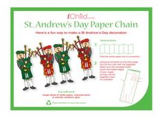 Using our fantastic St. Andrew'sDay paper chain craft template, your child can produce their very own decoration of a man playing the bagpipes! Please ensure ALL cutting out is completed with an adult!