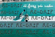 Re-Grip your favorite old fishing rod. So easy, and affordable. Old Tools, Fishing Rod, Revolutionaries, Simple Way, Easy, Antique Tools, Vintage Tools