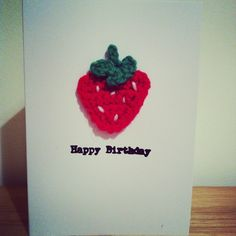 Strawberry applique handmade crochet birthday card made to order www.boobellinicrochet.co.uk