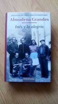"""""""Inés y la alegría"""" de Almudena Grandes"""