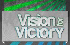 """Vision for Victory"" Sermon Graphics | Shekinah Arts - Creative Services #sermongraphic #church"