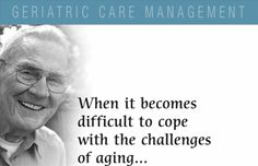 Geriatric care management (also known as elder care management, aging life care professionals and professional care management is the process of planning and coordinating care of the elderly. Social Services, Human Services, Licensed Social Worker, Case Manager, Life Care, Elderly Care, Assisted Living, Care Plans, Alzheimers