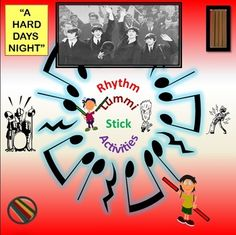 """""""A Hard Day's Night"""" (G3-5) Performer: The Beatles  No formal Music Training required!  Easy to follow, Step-By-Step Instructions  Don't have sticks, no problem, use unsharpened pencils.  This a Partner Piece.  Movements: Right Side Floor Tap Left Side Floor Tap Both Sides Floor Tap Right Sticks Partner Tap Left Sticks Partner Tap Both Sticks Partner Tap In the air Rock-n-Roll Drummer Tap"""