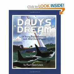 "Davy's Dream: A Young Boy's Adventure with Wild Orca Whales by Owen Paul Lewis. Save 7 Off!. $9.29. Reading level: Ages 6 and up. Publisher: Tricycle Press (April 1, 1999). Author: Paul Owen Lewis. 74,000 copies soldDavy dreams of sailng with a pod of wild orca, the ""wolves of the sea"".                                                         Show more                               Show less"